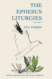 The Ephesus Liturgies front cover