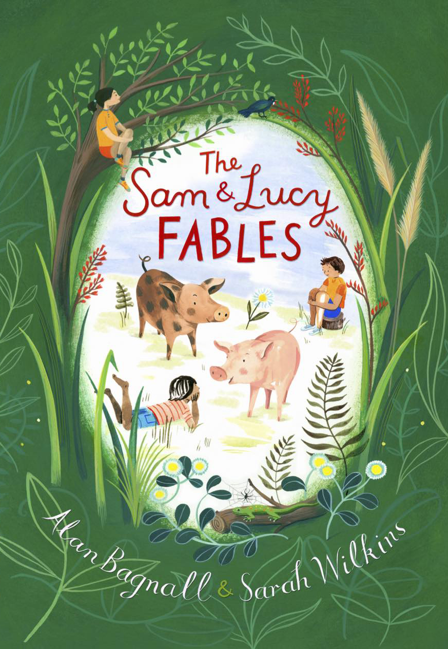 'The Sam & Lucy Fables' by Alan Bagnall & Sarah Wilkins